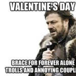 14 Kinds of People During Valentine's Day