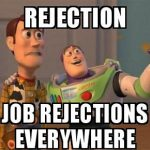 10 Memes on Rejection Most People Tend to Go Through