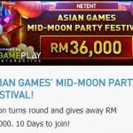 Win as much as RM 36,000 in the Asian Games Mid-Moon Party Festival
