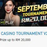 Start September Right with the a Chance to Win RM 20,000 in Live Casino Tournament