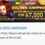 Promotional Update: Win a Whopping RM 67,000 in Golden Campaign