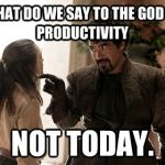 8 Memes that Describe Unproductive Work Days