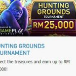 Promotional Update: Hunting Grounds Tournament – Win up to RM 25000