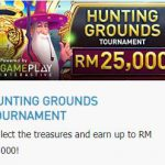 Promotional Update: Hunting Grounds Tournament – Win as much as RM 25,000