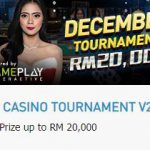 Promotional Update: Last Live Casino Tournament for 2019 – Win up to RM 20,000