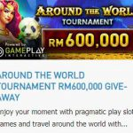 Promotional Update: Around the World Tournament – Win as much as RM 600,000!